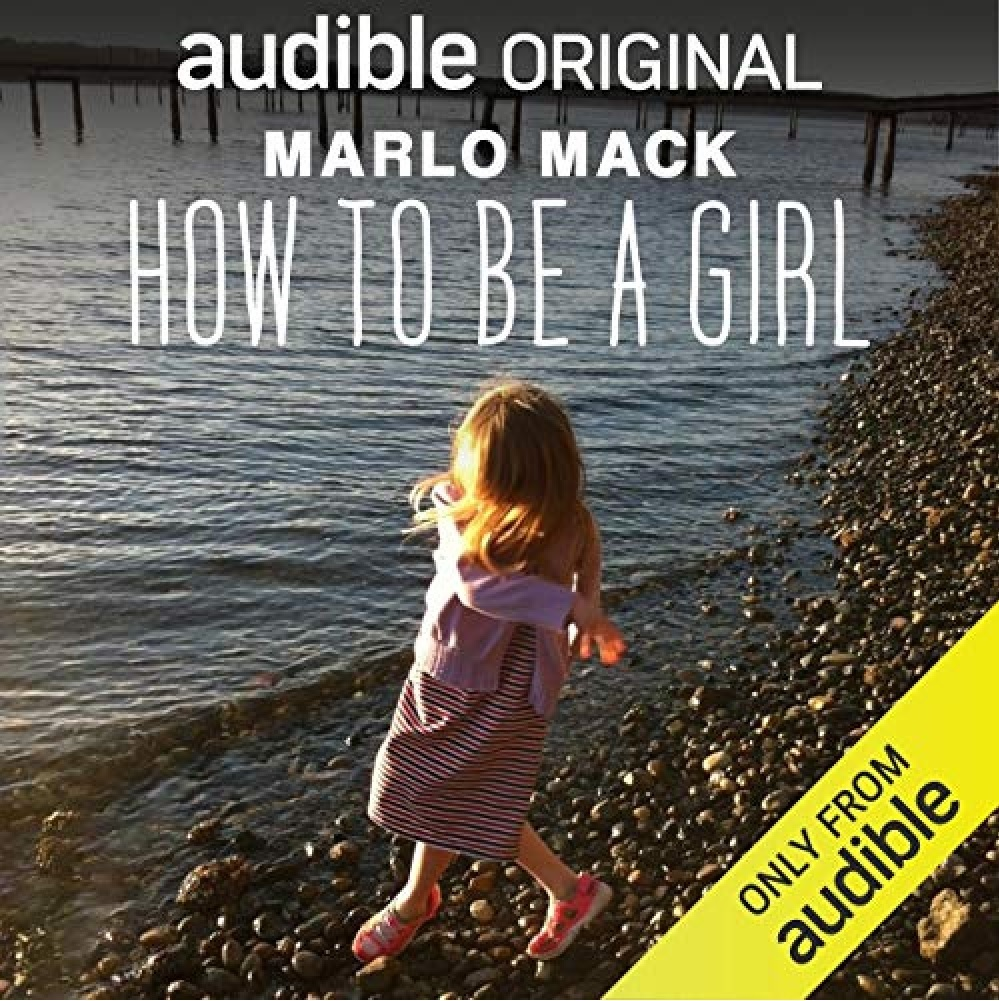 How to Be a Girl  By  cover art